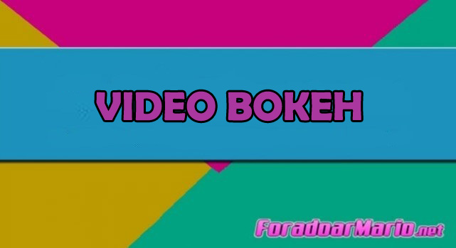 video bokeh hot judul